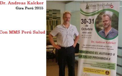 Andreas Kalcker con MMS Perú Salud – Gira 2015